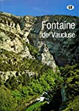 img - for Fontaine De Vaucluse: History of the Spring: Origin and Formation, Underwater Exploration book / textbook / text book