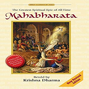 Mahabharata: The Greatest Spiritual Epic of All Time Audiobook