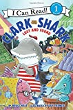img - for Clark the Shark: Lost and Found (I Can Read Level 1) book / textbook / text book