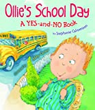 Ollies School Day: A Yes-and-no Story