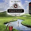 Hamish Macbeth fischt im Trüben (Schottland-Krimis 1) Hörbuch von M. C. Beaton Gesprochen von: Philipp Schepmann
