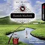 Hamish Macbeth fischt im Trüben (Schottland-Krimis 1) | M. C. Beaton