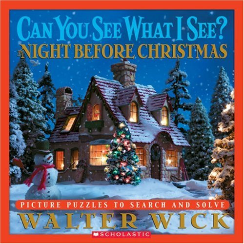 Can You See What I See?: The Night Before Christmas: Picture Puzzles to Search and Solve, Walter Wick