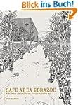 Safe Area Gorazde: The War in Eastern...