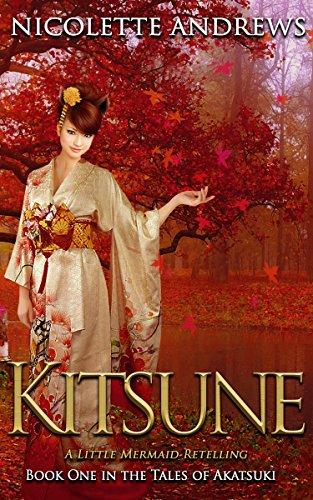 Kitsune: A Little Mermaid Retelling (Tales of Akatsuki Book 1)