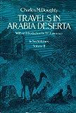 Travels in Arabia Deserta, Vol. 2