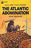 The Atlantic Abomination; the Martian Missile Ace Double Novel