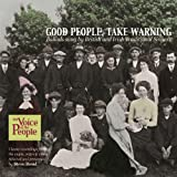Good People, Take Warning
