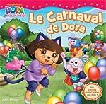 Le carnaval de Dora : Mes premiers mo...