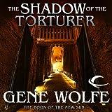 The Shadow of the Torturer (Unabridged)