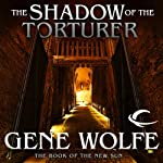 The Shadow of the Torturer: The Book of the New Sun, Book 1 (       UNABRIDGED) by Gene Wolfe Narrated by Jonathan Davis