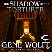 The Shadow of the Torturer | Gene Wolfe