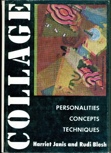 Collage: Personalities, Concepts, Techniques (Arts and Crafts series) PDF