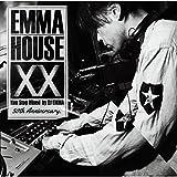 EMMA HOUSE XX ~30th Anniversary(初回限定盤)