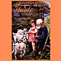 Heidi (       UNABRIDGED) by Johanna Spyri Narrated by Johanna Ward