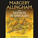 The Fashion in Shrouds | Margery Allingham