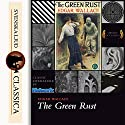 The Green Rust Audiobook by Edgar Wallace Narrated by Don W. Jenkins