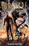 Farscape: Scorpius Vol 2 (1608866173) by O'Bannon, Rockne S.
