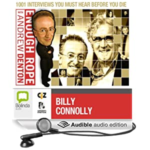 Enough Rope with Andrew Denton: Billy Connolly