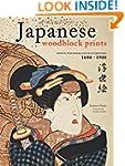 Japanese Woodblock Prints: Artists, P...