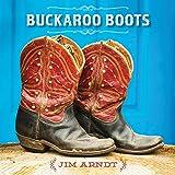 Jim Arndt Buckaroo Boots