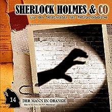 Der Mann in Orange (Sherlock Holmes & Co 14) Hörspiel von Arthur Conan Doyle Gesprochen von: Martin Kessler, Norbert Langer, Peter Weis
