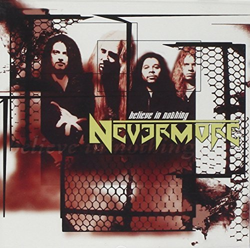 Nevermore - Believe In Nothing (Single) - Zortam Music