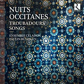 Nuits occitanes, Troubadours' Songs