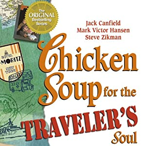 Chicken Soup for the Traveler's Soul Audiobook