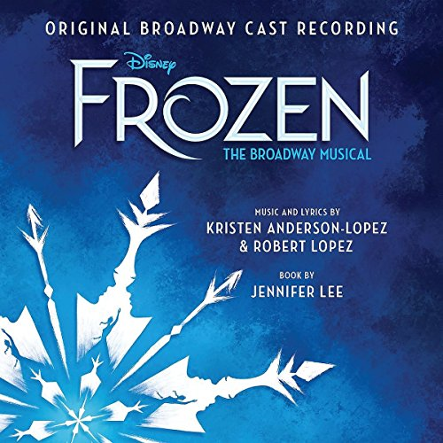 CD : Soundtrack - SOUNDTRACK - Frozen - The Broadway Musical (various Artists)