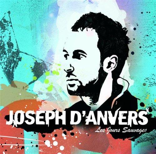 Joseph d'Anvers – Les Jours sauvages (2008) [FLAC]
