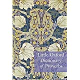 Little Oxford Dictionary of Proverbsby Elizabeth Knowles