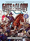 img - for Guts & Glory: The American Civil War book / textbook / text book