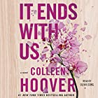 It Ends with Us Hörbuch von Colleen Hoover Gesprochen von: Olivia Song