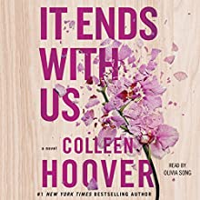 It Ends with Us Audiobook by Colleen Hoover Narrated by Olivia Song