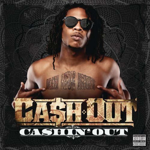 Cashin' Out [Explicit]  - Ca$h Out