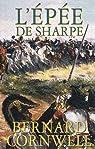 Les aventures de Sharpe, tome 14 : L'épée de Sharpe par Cornwell
