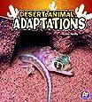Desert Animal Adaptations (Amazing Animal Adaptations)