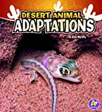 Desert Animal Adaptations (Amazing Animal Adaptations)