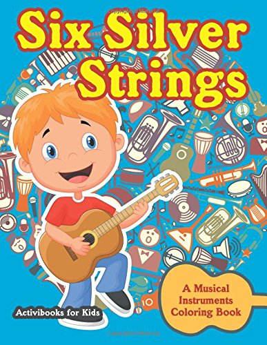 six-silver-strings-a-musical-instruments-coloring-book