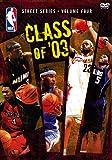 NBA ストリートシリーズ / Vol.4: Class of '03 特別版 [DVD]