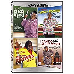 Tyler Perry Quad (Plays) - Madea's Class Reunion / Madea's Family Reunion / Meet The Browns / I Can Do Bad All...