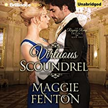Virtuous Scoundrel: The Regency Romp Trilogy, Book 2 (       UNABRIDGED) by Maggie Fenton Narrated by Sue Pitkin