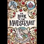 The Book of the Maidservant | Rebecca Barnhouse