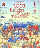 Hazel Maskell 1001 Knights and Castle Things to Spot (Usborne 1001 Things to Spot)
