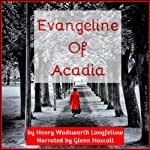 Evangeline of Acadia | Henry Wadsworth Longfellow