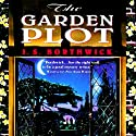 The Garden Plot: A Garden Tour of Europe Unearths Murder (       UNABRIDGED) by J. S. Borthwick Narrated by Christina Thurmond