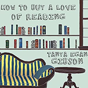 How to Buy a Love of Reading Audiobook