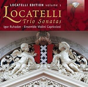 Locatelli Edition, Volume 1: Trio Sonatas