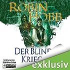 Der blinde Krieger (Zauberschiffe 3) Hörbuch von Robin Hobb Gesprochen von: Matthias Lühn